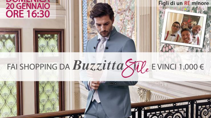 2° Edizione – Fai Shopping da Buzzitta Stile e vinci 1000€