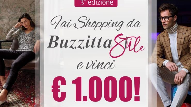 3° Edizione – Fai Shopping da Buzzitta Stile e Vinci 1.000€